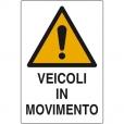 CARTELLO ALL. PERICOLO VEICOLI IN MOVIMENTO W0010240 D&B