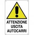 CARTELLO ALL. ATTENZIONE USCITA AUTOCARRI 0020.02.90 D&B