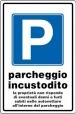 CARTELLO ALL. PARCHEGGIO INCUSTODITO 0540.07.10 D&B