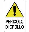CARTELLO ALL. PERICOLO DI CROLLO 0020.00.30 D&B
