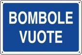 CARTELLO IN ALLUMINIO BOMBOLE VUOTE 0410.06.20 D&B