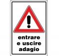 CARTELLO ALL. ENTRARE E USCIRE ADAGIO 0540.23.10 D&B