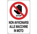 CARTELLO ALL. NON AVVICINARSI A MACCHINE 0110.31.10 D&B