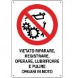 CARTELLO VIETATO OPERARE SU ORGANI IN MOTO 0110.57.10 D&B