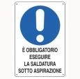 CARTELLO ALL. OBBLIGO SALDATURE ASPIRAZIONE 180.01.30 D&B