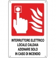 CARTELLO ALL. INTERRUTTORE LOCALE CALDAIA 0240.46.20 D&B