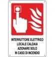 CARTELLO ALL. INTERRUTTORE LOCALE CALDAIA 0240.46.20 D&B