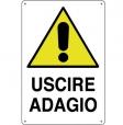 CARTELLO ALL. ATTENZIONE USCIRE ADAGIO 0020.03.10 D&B