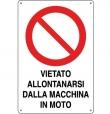 CARTELLO ALL. DIVIETO ALLONTANARSI MACCHINA 110.02.50 D&B
