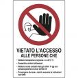 CARTELLO ALLUMINIO VIETATO L'ACCESSO PERSONE COVID D&B