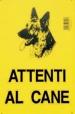 CARTELLO ATTENTI AL CANE FC6001