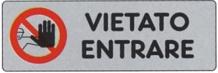 ETICHETTA ADESIVA VIETATO ENTRARE 1590.75.00 D&B