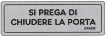 ETICHETTA ADESIVA CHIUDERE LA PORTA 1590.63.20 D&B