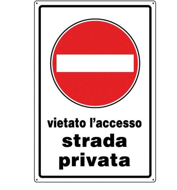 Cartello all div accesso strada privata d b for Strada privata